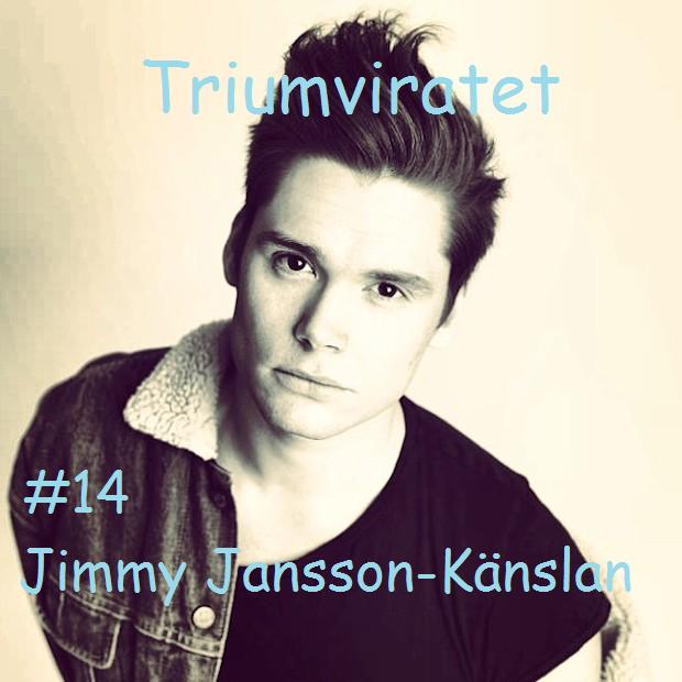 #14 Jimmy Jansson-känslar